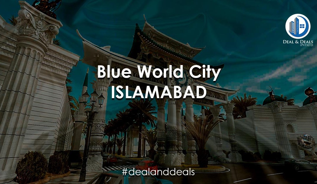Blue World City Islamabad [LATEST] Project Details   NOC   Location
