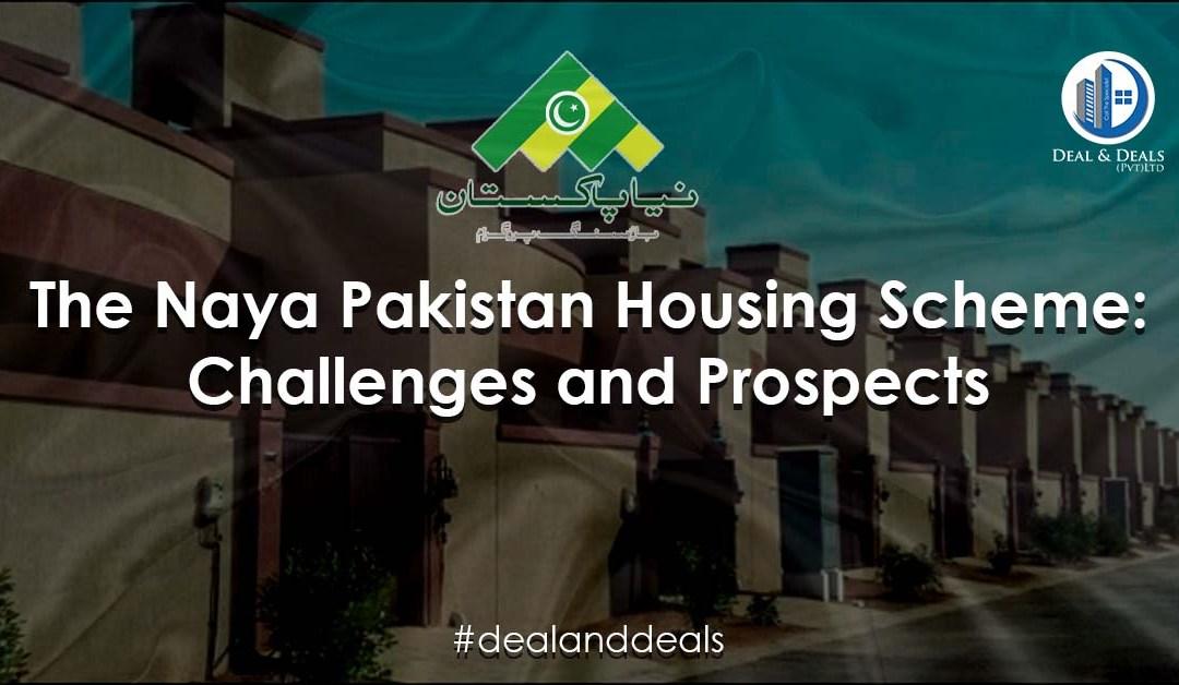 Naya Pakistan Housing Scheme: Challenges and Prospects