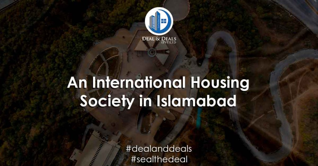 An International Housing Society in Islamabad