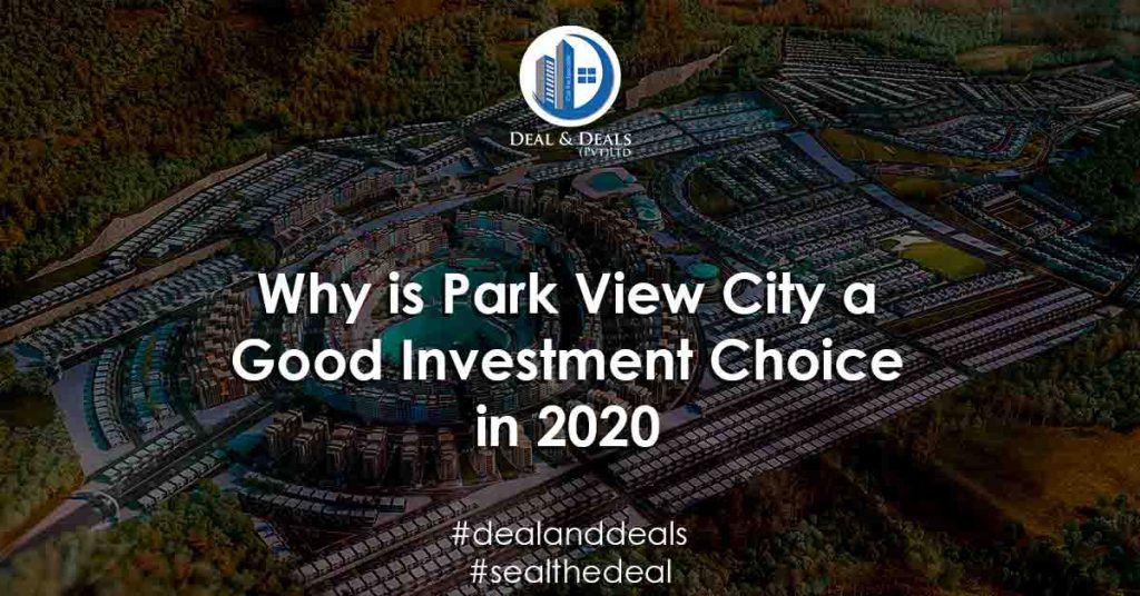 Why is Park View City a Good Investment Choice in 2020