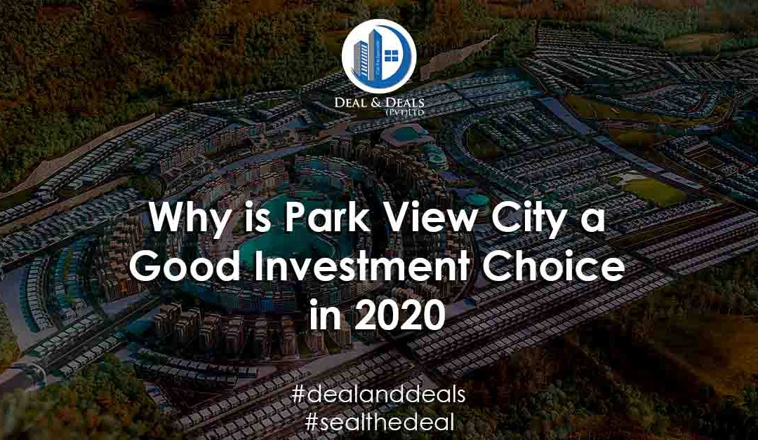 Why is Park View City a Good Investment Choice in 2020?
