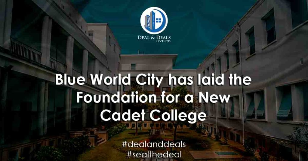 Blue World City has laid the Foundation for a Nw Cadet College