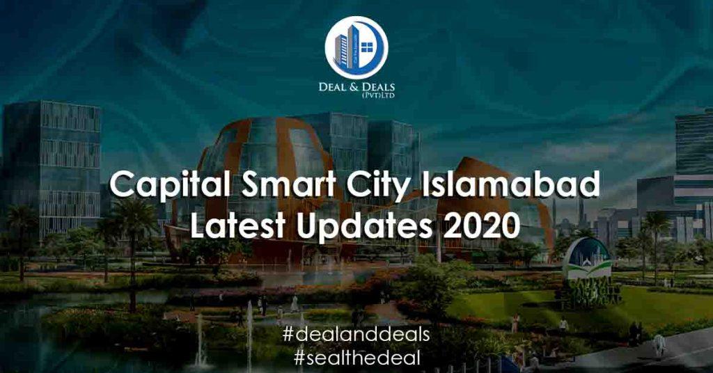 Capital Smart City Islamabad Latest Updates 2020