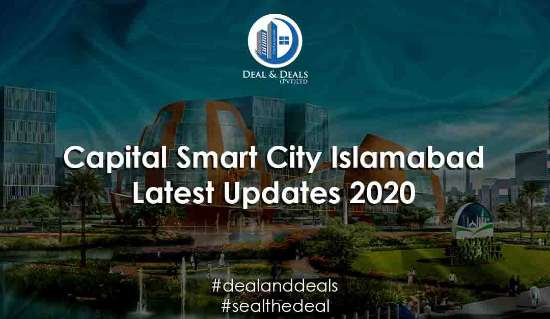 Capital Smart City Islamabad Latest Updates [June 2020]