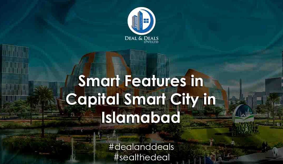 Smart Features in Capital Smart City Islamabad