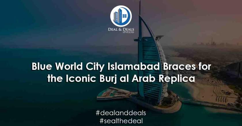 Blue-World-City-Islamabad-Braces-for-the-Iconic-Burj-al-Arab-Replica