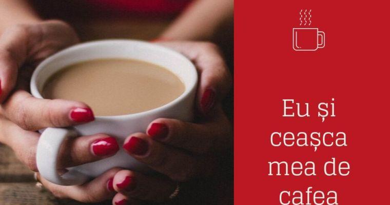Eu și ceașca mea de cafea