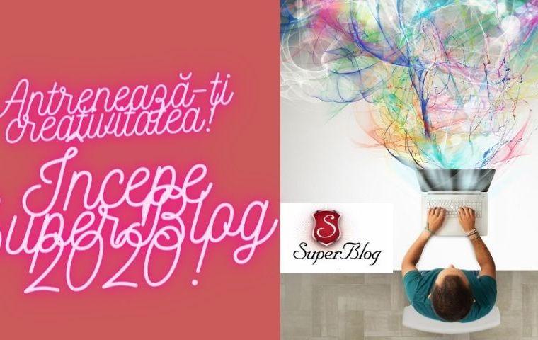 Antrenează-ți creativitatea! Începe SuperBlog 2020!
