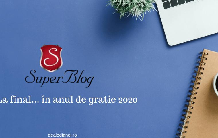 SuperBlog la final… în anul de grație 2020