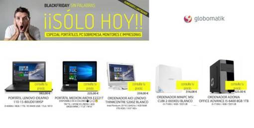 Black Friday Globomatik especial portátiles, pcs sobremesa, monitores e impresoras
