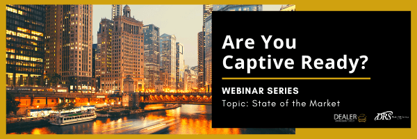 Are You Captive Ready? Webinar Series: State of the Market