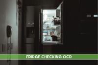 Fridge checking OCD