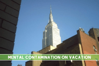 Mental Contamination on Vacation: My nightmare on the Empire State Building