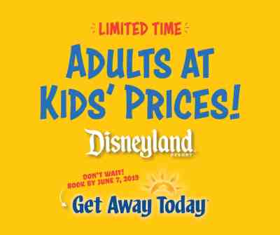 Adults at Kids' Prices for Disneyland from Get Away Today!