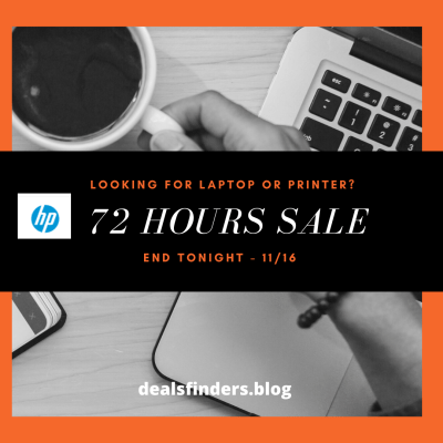 HP - 72 Hour Flash Sale (Ends Tonight 11/16 Saturday)