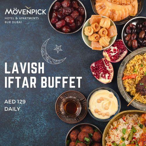 Mövenpick Hotel Lavish Iftar Buffet