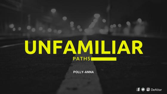 Unfamiliar Paths - DeAltar