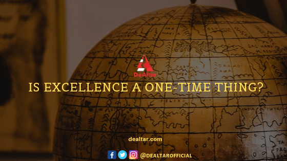 Is Excellence A One-time Thing?