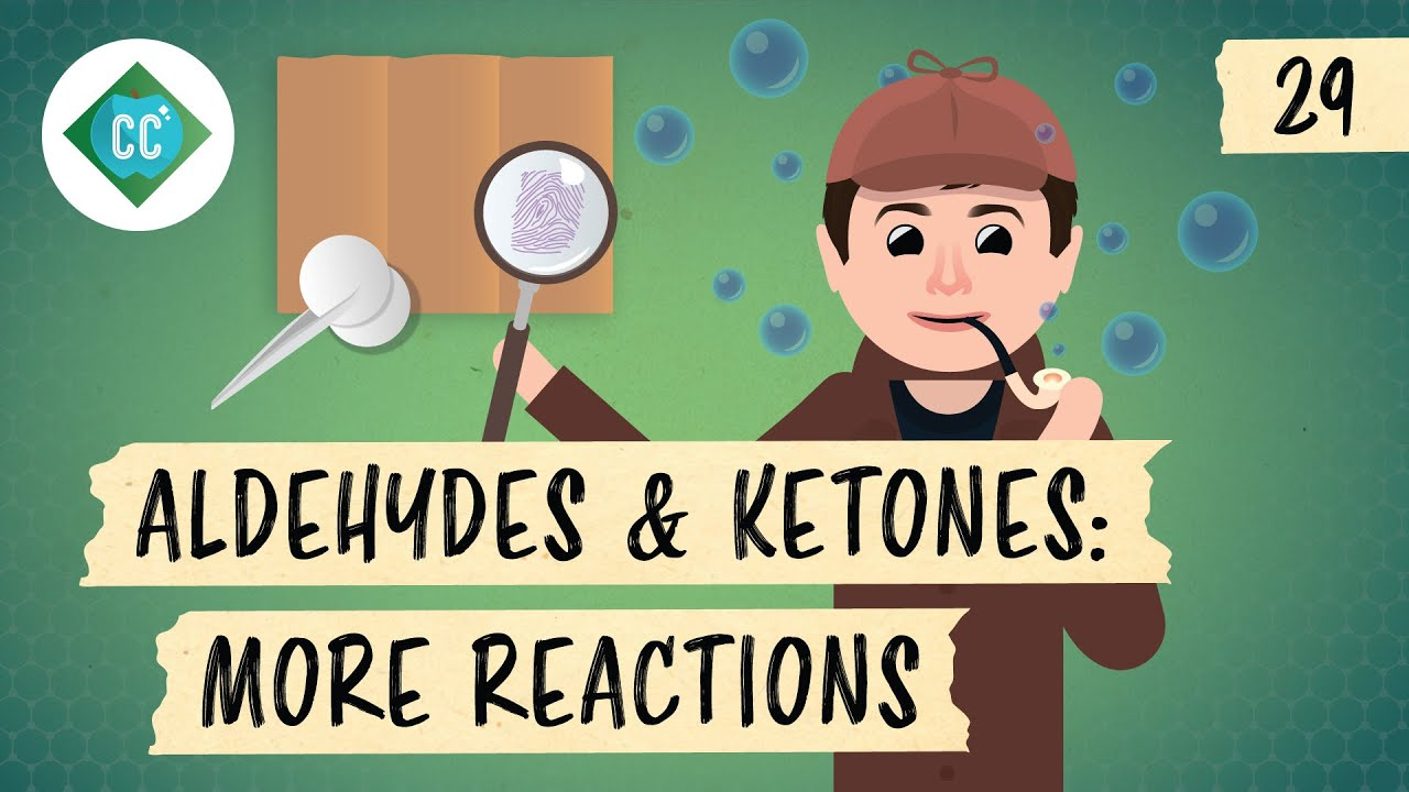 Aldehyde And Ketone Reactions – Hydrates, Acetals, & Imines: Crash Course Organic Chemistry #29