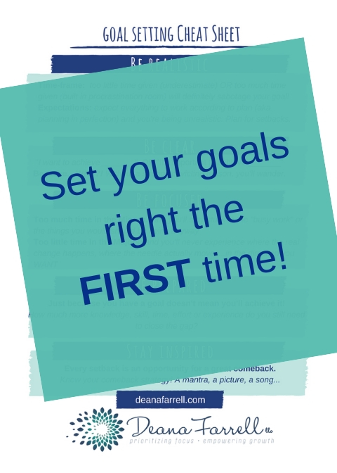 Set your goalsright the FIRST time!