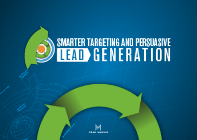 Smarter Targeting and Persuasive Lead Generation
