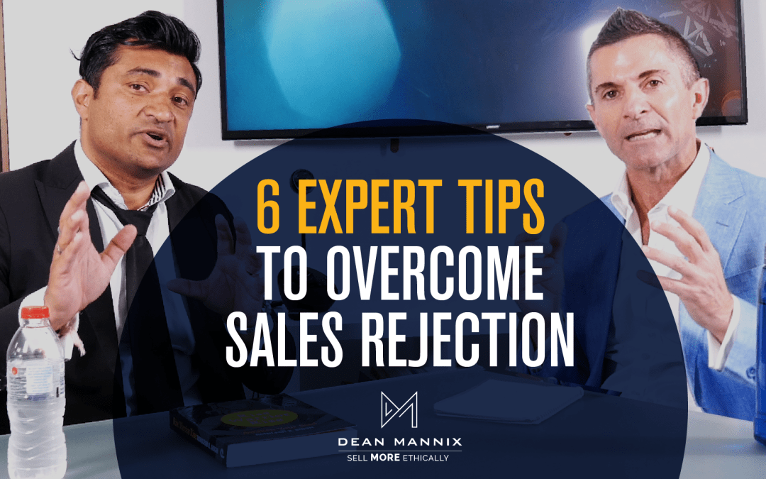 6 Expert Tips to Overcome Sales Rejection