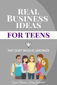 Real Business Ideas For Teens