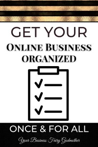 how to get your online business organized