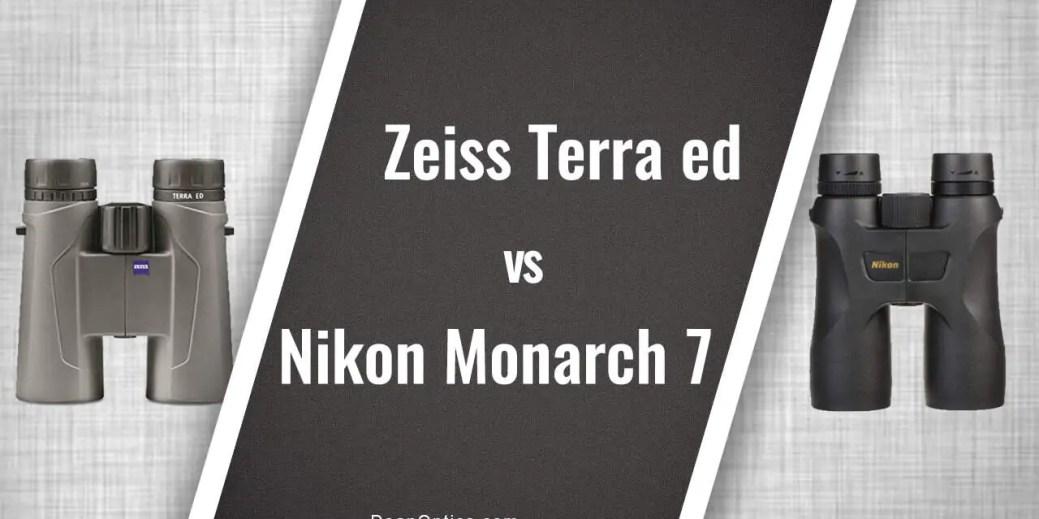 Zeiss Terra ed 10x42 vs Nikon Monarch 7 10x42 Binocular