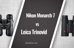 Nikon Monarch 7 vs Leica Trinovid Review
