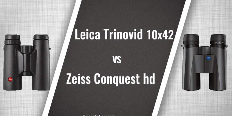 comparing Leica Trinovid vs Zeiss Conquest HD binoculars