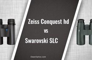 Swarovski SLC vs Zeiss Conquest HD binoculars