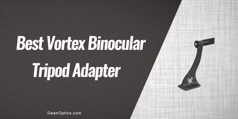 tripod adapter for vortex binoculars