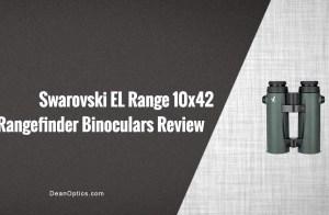 Swarvoski 10X42 EL Rangefinder Binocular review