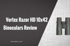 Review of Vortex 10x42 Razor HD binocular