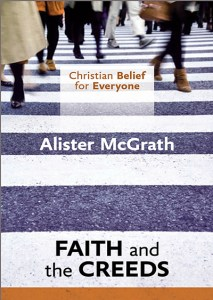 Book Review: Faith and the Creeds by Alister McGrath @SPCKPublishing