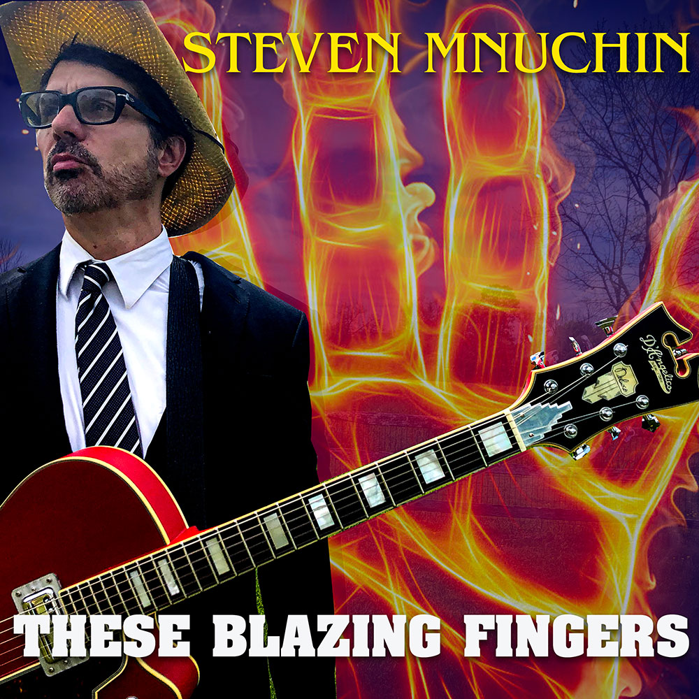Steven Mnuchin These Blazing Fingers country music album