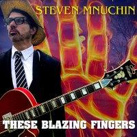 StevenMnuchin_Blazing-Fingers-Album-Cover