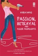 Passion, Betrayal, and Killer Highlights
