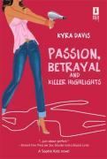 Passion, Betrayal, and Killer Highlights