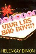 Viva Las Bad Boys