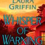 Whisper of Warning Laura Griffin