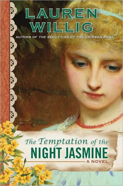 The Temptation of the Night Jasmine by Lauren Willig