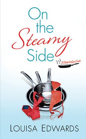 Cover image for On the Steamy Side by Louisa Edwards