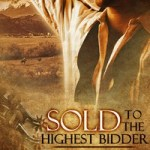 """Sold to the Highest Bidder"" by Donna Alward"