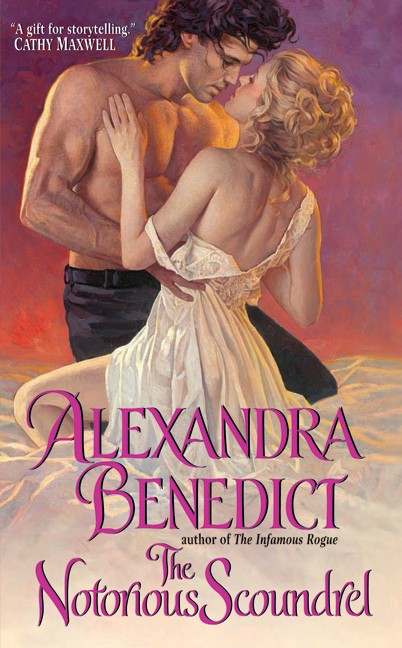 The Notorious Scoundrel by Alexandra Benedict