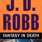 Fantasy in Death by JD Robb