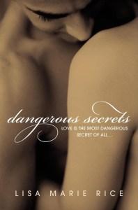 Dangerous Secrets by Lisa Marie Rice