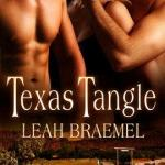 Texas Tangle by Leah Braemel