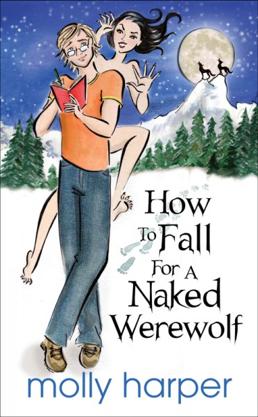 How to Fall for a Naked Werewolf